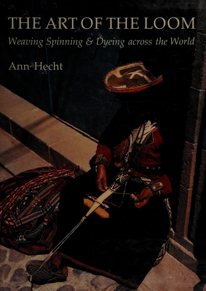 The art of the loom by Ann Hecht